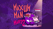Maxum Man Mark 2 Cartoon Character Picture