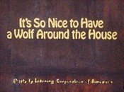 It's So Nice To Have A Wolf Around The House Cartoon Picture