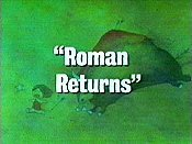 Roman Returns Picture Of Cartoon