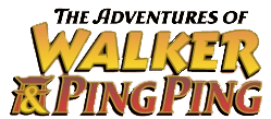 The Adventures of Walker & Ping Ping