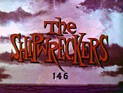 The Shipwreckers Picture Into Cartoon