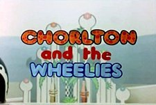 Chorlton and the Wheelies Episode Guide Logo
