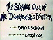 The Strange Case of Mr. Donnybrook's Boredom Pictures To Cartoon