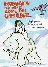 Drengen Der Ville G�re Det Umulige (The Boy Who Wanted To Be A Bear) Picture Of Cartoon