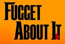 Fugget About It  Logo