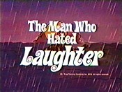 The Man Who Hated Laughter Cartoon Picture