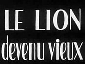 Le Lion Devenu Vieux (The Old Lion) Cartoon Picture