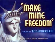 Make Mine Freedom Cartoon Picture