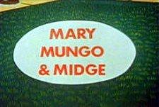 Mary, Mungo & Midge