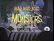 Mad, Mad, Mad Monsters Picture Of The Cartoon