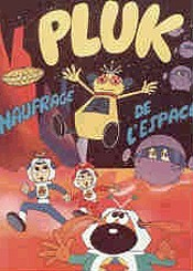 Pluk Naufrag� De L'Espace (Pluk In Cosmos) Pictures Of Cartoons