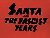 Santa, The Fascist Years Video