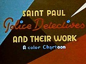 Saint Paul Police Detectives And Their Work: A Color Chartoon Picture Of The Cartoon