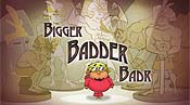 Bigger, Badder, Badr Pictures To Cartoon