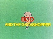 Bod And The Grasshopper Cartoon Character Picture