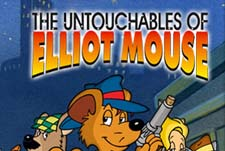The Untouchables of Elliot Mouse Episode Guide Logo