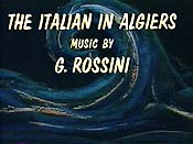 L'Italiana In Algeri (The Italian Girl In Algiers) The Cartoon Pictures