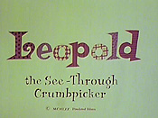 Leopold the See-Through Crumbpicker Cartoon Picture