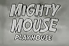Mighty Mouse Playhouse Episode Guide Logo