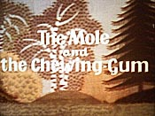 Kretek A Zvykacka (The Mole And The Chewing Gum) Cartoon Picture