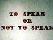 To Speak Or Not To Speak