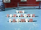 The Fantastic Farmer The Cartoon Pictures