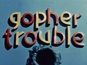 Gopher Trouble The Cartoon Pictures