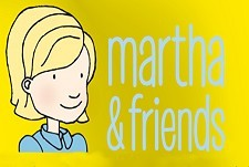 Martha & Friends