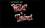 Le No�l de Walter et Tandoori Cartoon Picture