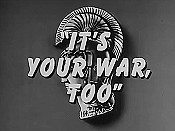 It's Your War, Too Pictures In Cartoon