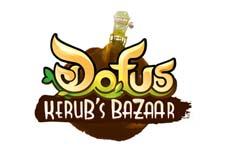 Dofus Kerub�s Bazaar!