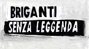 Briganti Senza Leggenda (Thugs With No Legend) Cartoon Picture