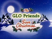 The Glo Friends Save Christmas Cartoon Picture