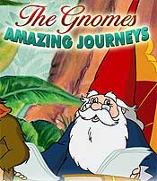 The Gnomes' Amazing Journeys Picture To Cartoon