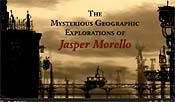 The Mysterious Geographic Explorations Of Jasper Morello Cartoon Picture