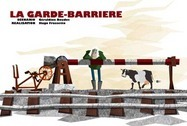 La Garde-Barri�re (The Level Crossing Keeper) Picture Into Cartoon