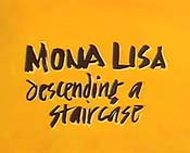Mona Lisa Descending A Staircase Video
