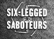 Six Legged Saboteurs Cartoon Picture
