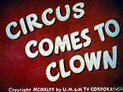 The Circus Comes To Clown The Cartoon Pictures
