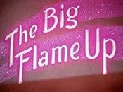 The Big Flame-Up Cartoon Picture