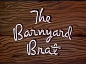 The Barnyard Brat Cartoon Picture