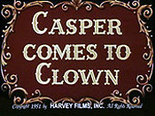Casper Comes To Clown Pictures In Cartoon
