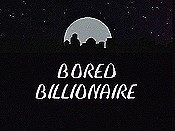 The Bored Billionaire The Cartoon Pictures