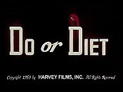 Do Or Diet
