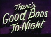 There's Good Boos To-Night Cartoon Character Picture