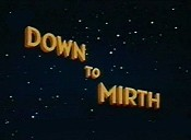 Down To Mirth