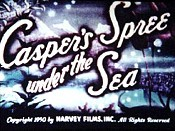 Casper's Spree Under The Sea The Cartoon Pictures