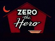 Zero The Hero Cartoon Pictures