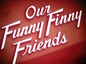 Our Funny Finny Friends The Cartoon Pictures