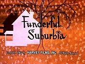 Funderful Suburbia Cartoon Picture